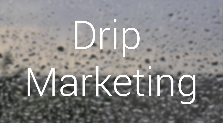 Drip Marketing-use