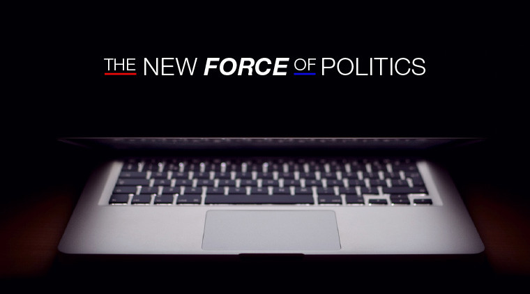 The New Force of Politics