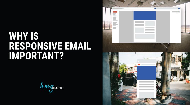 Why Is Responsive Email Important?
