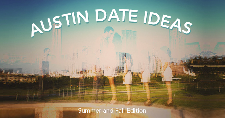 austin dating ideas Looking online for relationship has never been easier it's free to register, welcome to the simplest online dating site to flirt, date, or chat with online singles.