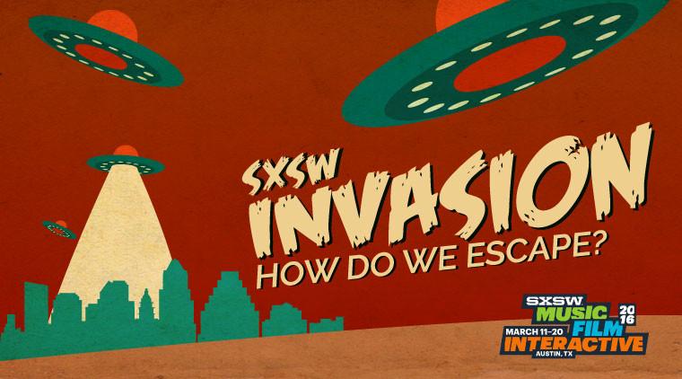 SXSW Invasion: How Do We Escape?