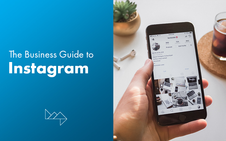 Your Business Guide to Instagram
