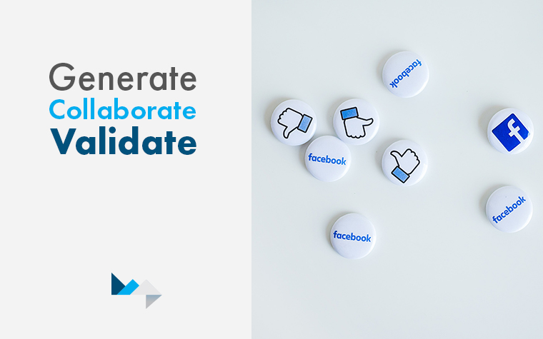 Generate Collaborate Validate