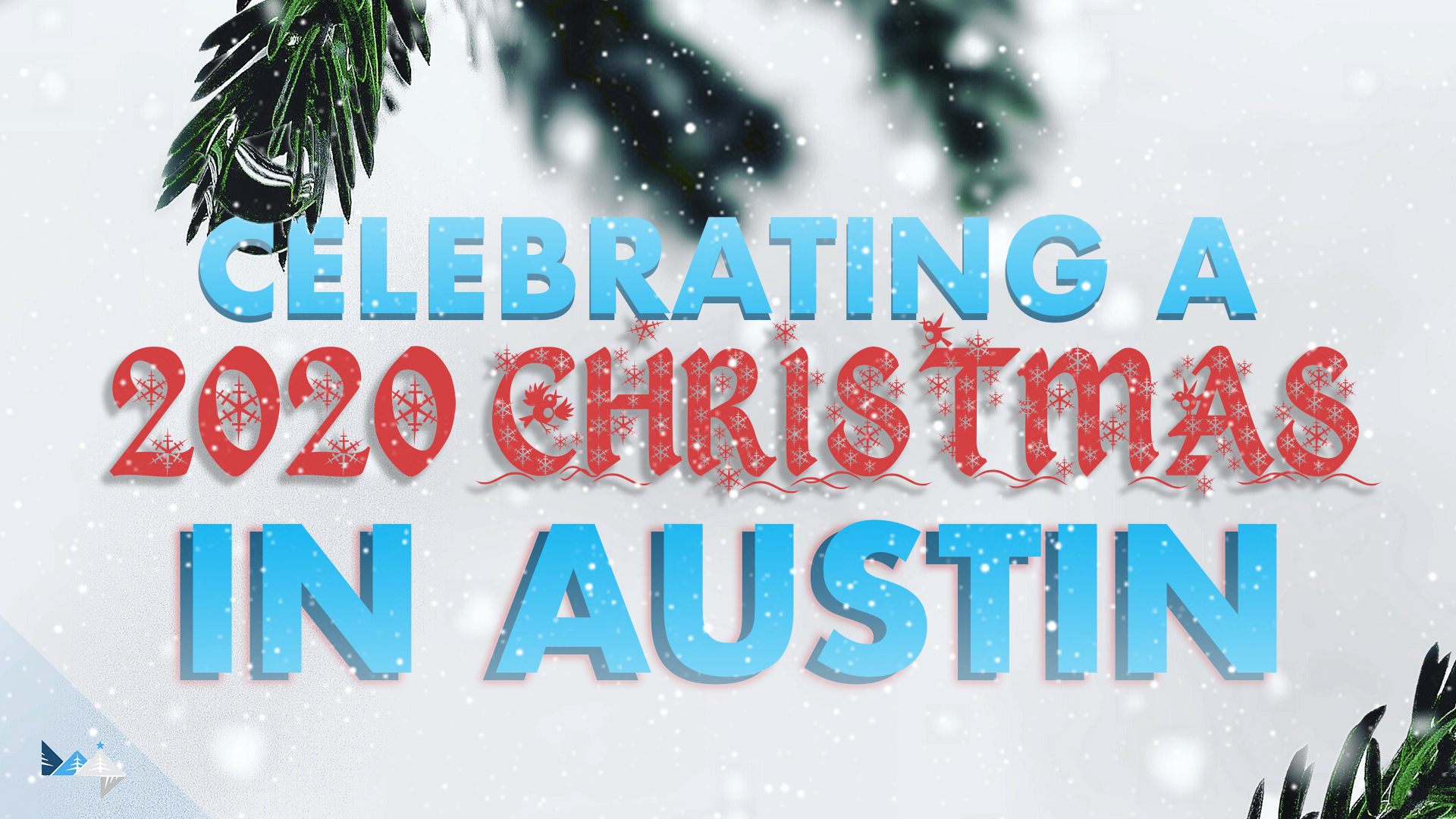Celebrating a 2020 Christmas in Austin